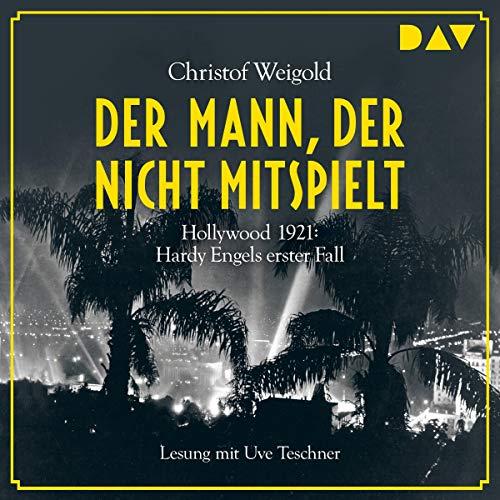 Der Mann, der nicht mitspielt - Hollywood 1921 cover art