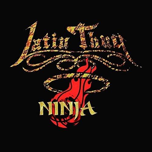 Latin Thug Ninja