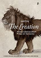 Franz Joseph Haydn: Creation [DVD]