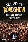 Roadshow: Paisagens e bateria: De motocicleta numa turnê de rock – volume 2 (Portuguese Edition)