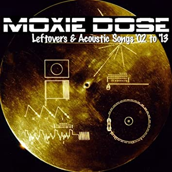 Leftovers & Acoustic Songs '02 to '13