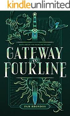 Gateway to Fourline (The Fourline Trilogy Book 1)