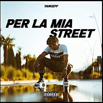 Per la Mia Street