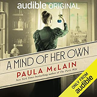 A Mind of Her Own                   By:                                                                                                                                 Paula McLain                               Narrated by:                                                                                                                                 Hillary Huber                      Length: 1 hr and 15 mins     18,383 ratings     Overall 4.0
