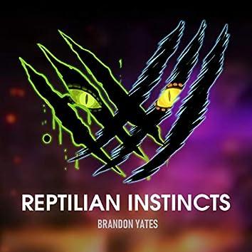 Reptilian Instincts