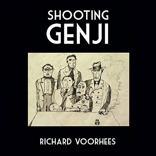 Shooting Genji                   By:                                                                                                                                 Richard Voorhees                               Narrated by:                                                                                                                                 Richard Voorhees                      Length: 6 hrs and 33 mins     2 ratings     Overall 3.0