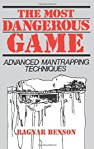 The Most Dangerous Game: Advanced Mantrapping Techniques