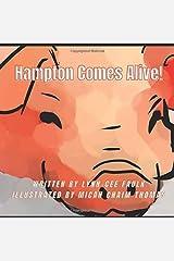Hampton Comes Alive! Paperback