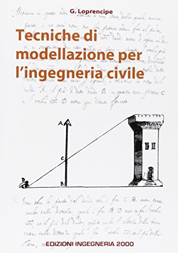Tecniche di modellazione per l'ingegneria civile