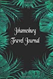 Johannesburg Travel Journal: Travelers Diary Blank Lined Paper 6x9 Notebook