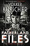 The Fatherland Files (The Gereon Rath Mysteries)