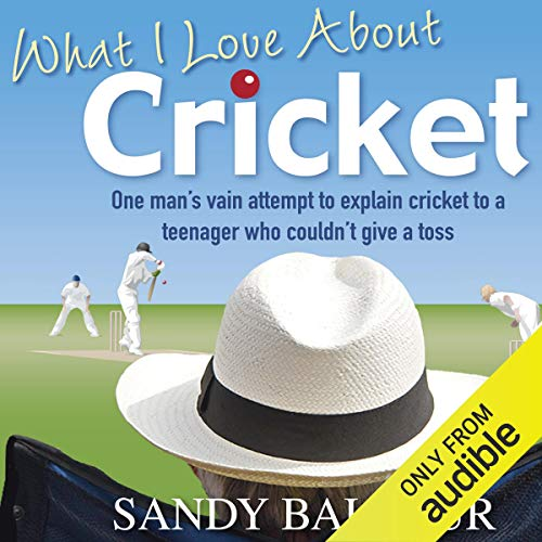What I Love About Cricket cover art