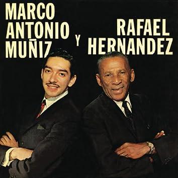 Marco Antonio Y Rafael