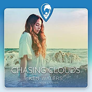 Chasing Clouds (feat. Jacob Lafever)