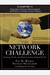 Network Challenge (Chapter 11), The: Organizational Design: Balancing Search and Stability in Strategic Decision Making Kindle Edition