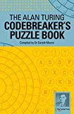 The Alan Turing Codebreaker's Puzzle Book