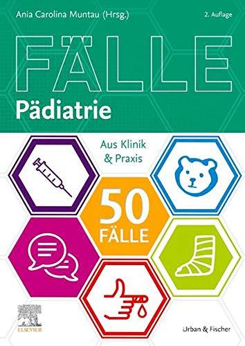 50 Fälle Pädiatrie: Aus Klinik & Praxis
