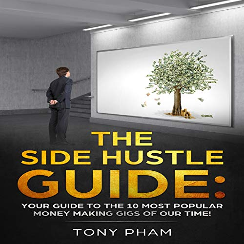 The Side Hustle Guide audiobook cover art