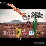 Trails of Americas (A Ti el Viajero, a Ti el Hombre Libre, Sigue la Paloma Descubre Nuestros Bellos Paisajes y Nuestra Historia)