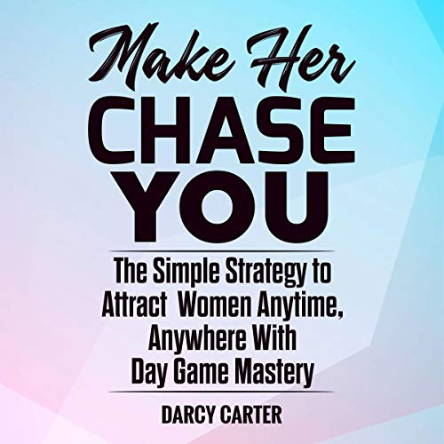 Make Her Chase You cover art