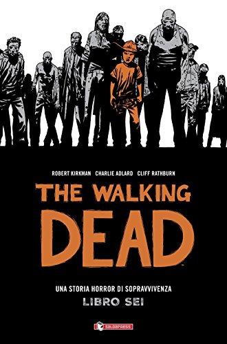 The walking dead (Vol. 6)