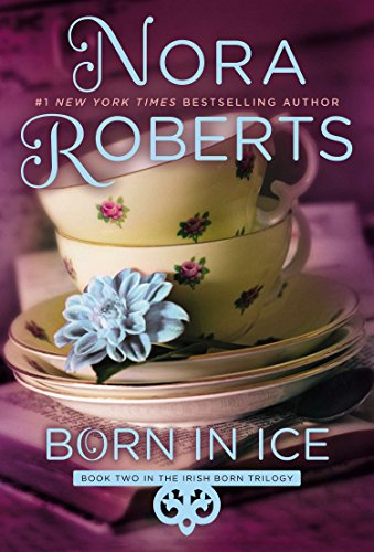 Born in Ice (Irish Born Trilogy)