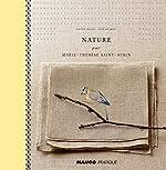 Nature par Marie-Thérèse Saint-Aubin de Marie-Thérèse Saint-Aubin