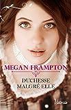 Duchesse malgré elle (Si j'étais une duchesse t. 2) (French Edition)