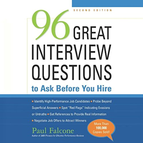 96 Great Interview Questions to Ask before You Hire, Second Edition audiobook cover art