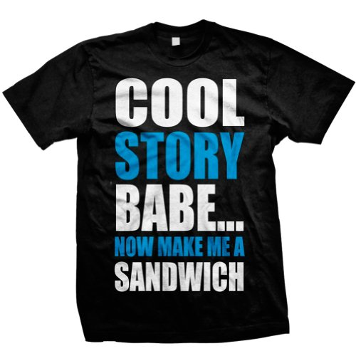 Cool Story Babe - Now Make ME A Sandwich Funny Jersey - Men