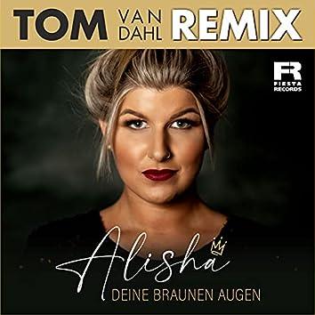 Deine braunen Augen (Tom van Dahl Remix)