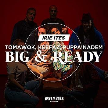 Big & Ready