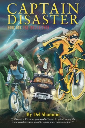 Captain Disaster: Book One: The ...