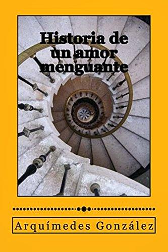 Historia de un amor menguante eBook: González, Arquímedes: Amazon.es: Tienda Kindle