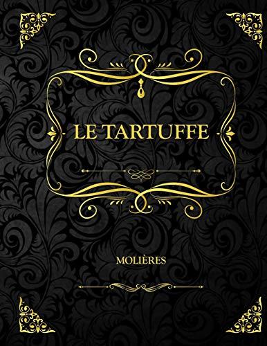 Le Tartuffe: Molière