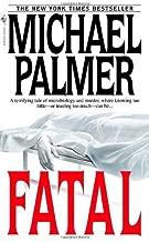 Fatal by Michael Palmer (2003-09-30)
