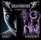 Dragonbound: Episode 05: Das Fest der Weihe