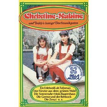 Christine & Sabine und Teddy's Lustige Dorfmusikanten