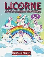 Licorne Livre de Coloriage pour enfants 3-6 ans: Livre de coloriage pour les filles et les garçons - cadeaux pour les enfants