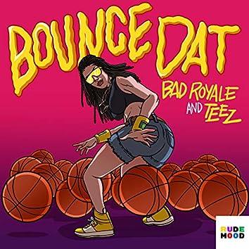 Bounce Dat