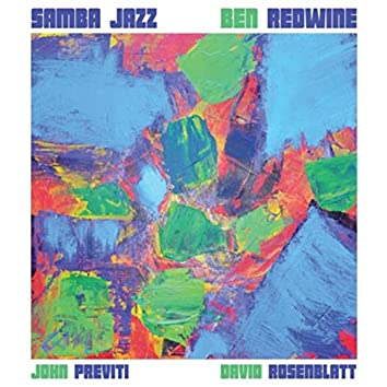 Samba Jazz (feat. David Rosenblatt & John Previti)