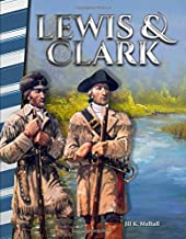 Lewis & Clark - Social Studies Book for Kids - Great for School Projects and Book Reports (Primary Source Readers)