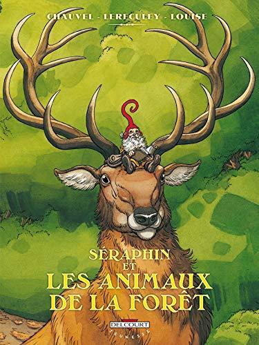 Séraphin et les animaux de la forêt (Séraphin et les animaux de la forêt (0))