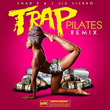 Trap Pilates (Remix)