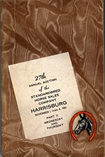 27th Annual Auction of the Standardbred Horse Sales Company Harrisburg November 1 Thru 4. Part II