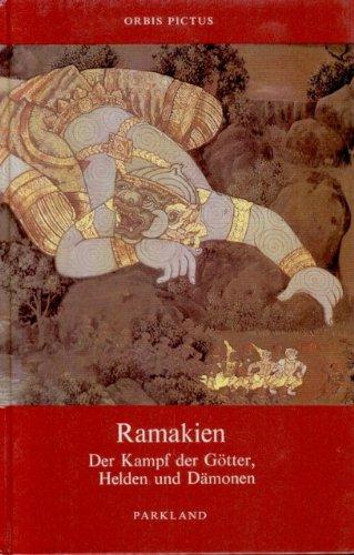 Ramakien. Der Kampf der Götter, Helden und Dämonen