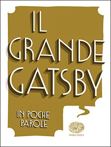 Il grande Gatsby da Francis Scott Fitzgerald