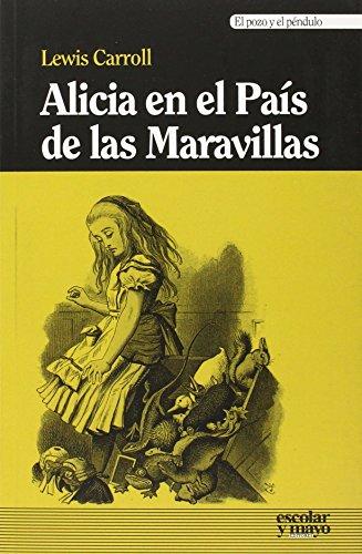 Alicia en el País de las Maravillas (El pozo y el péndulo)