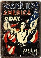 ウェイクアップアメリカの日1917年戦争ポスターレトロな外観の金属看板