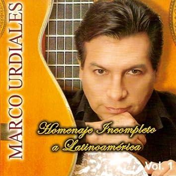 Homenaje Incompleto A Latinoamerica Volume 1